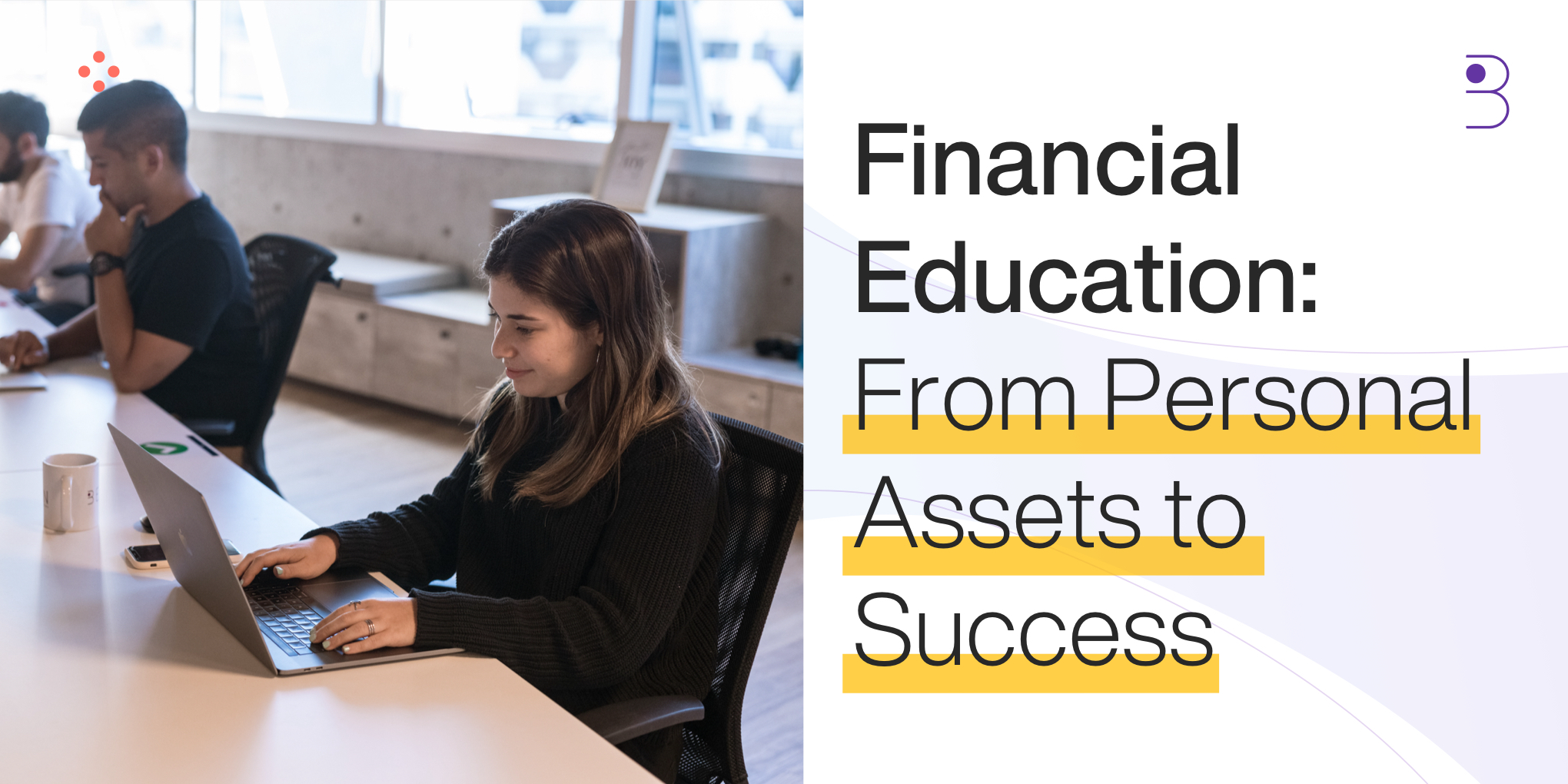 Financial Education: From Personal Assets to Success